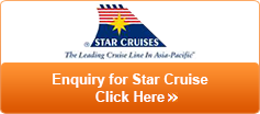 Click Here for Star Cruise Enquiry